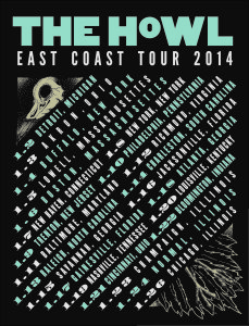 The Howl East Coast 2014 tour poster